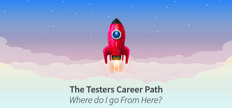 The Testers Career Path