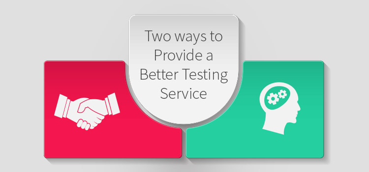 Two ways to Provide a Better Software Testing Service. Demonstrating skills and Communicating effectively in Software Testing Roles. Gurock and Testrail.