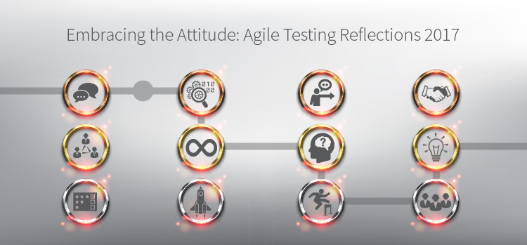 Agile Testing Reflections 2017. How Agile Strategies Integrate and Benefit Software Testing. Gurock. TestRail.