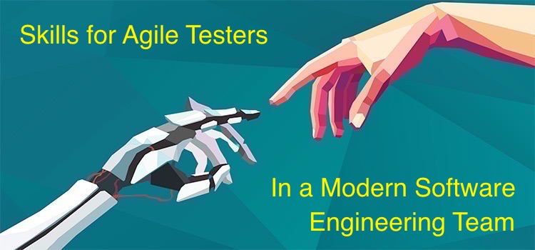The Skills for Agile Testers on a Modern Software Engineering Team. TestRail. Software Testing Advice.