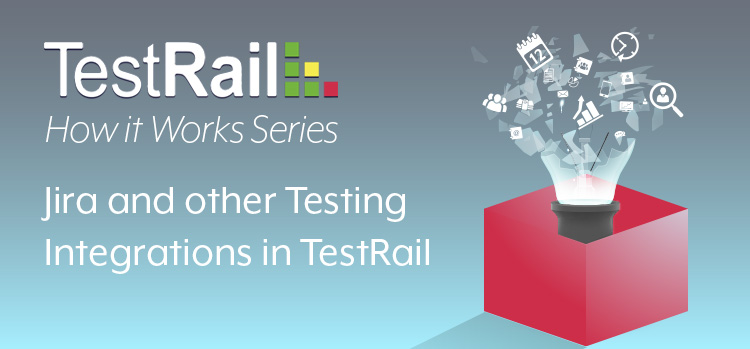How it works. Jira and Other Testing Integrations. Webinar. TestRail.