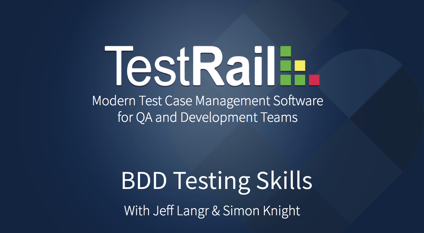 BDD Testing. Behavior Driven Development and Software Testing Strategies. Software development trends. TestRail.