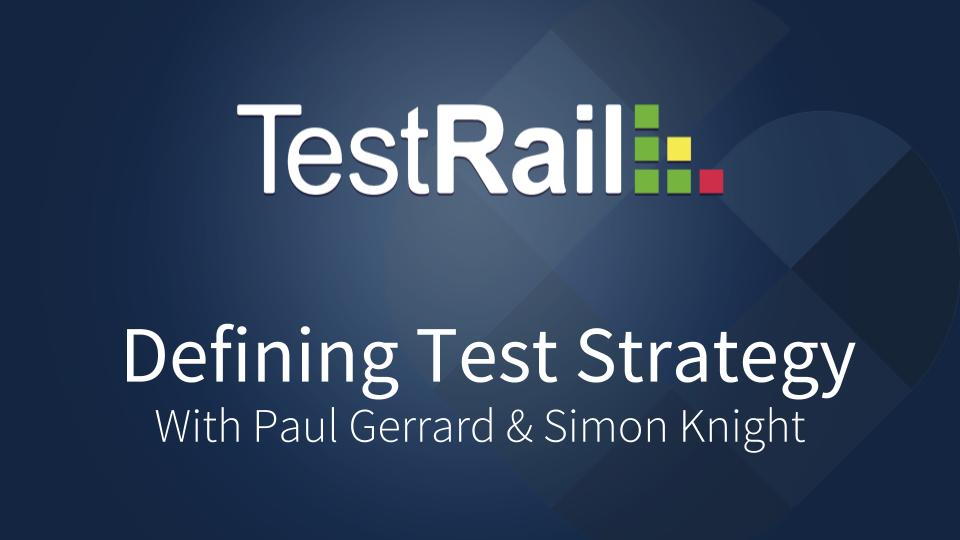 Testing Strategy. Software Testing Strategies. Software development trends. TestRail.