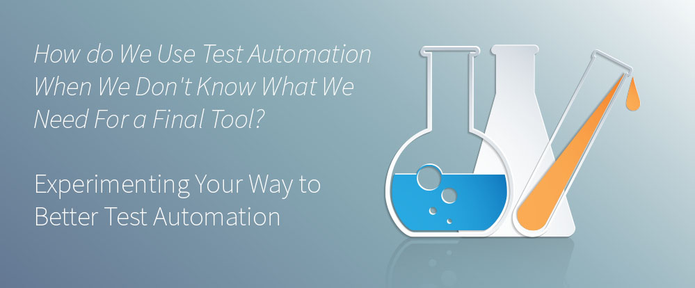 Test Automation, MVP, MVE, Minimum Viable Product, Minimum Viable Experiment, Software Test Automation