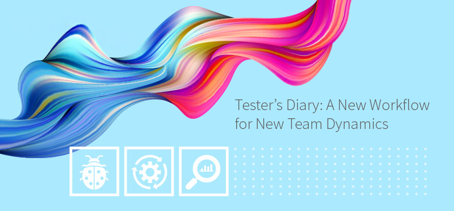Product Manager, Software Tester, Developer, Team Dynamics, Testing Team, New Development Process, Acceptance Criteria. TestRail.