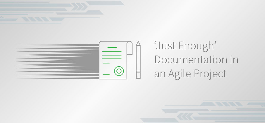Documentation in an Agile Project, Just Enough Documentation, Agile Testing, Agile Requirements, Value, Communication, Sufficiency. TestRail
