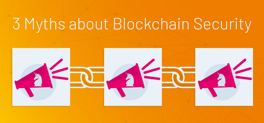Blockchain technology, Blockchain Apps, Is Blockchain Unhackable, Security and privacy of blockchain, The CIA Triad, Blockchain, Apps and Security, Myths about Blockchain, Blockchain Security