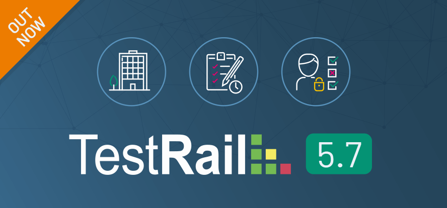 TestRail 5.7, Test case management