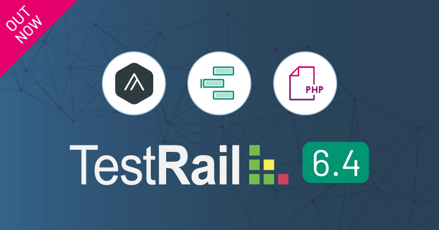 TestRail,Release 6.4 announcement