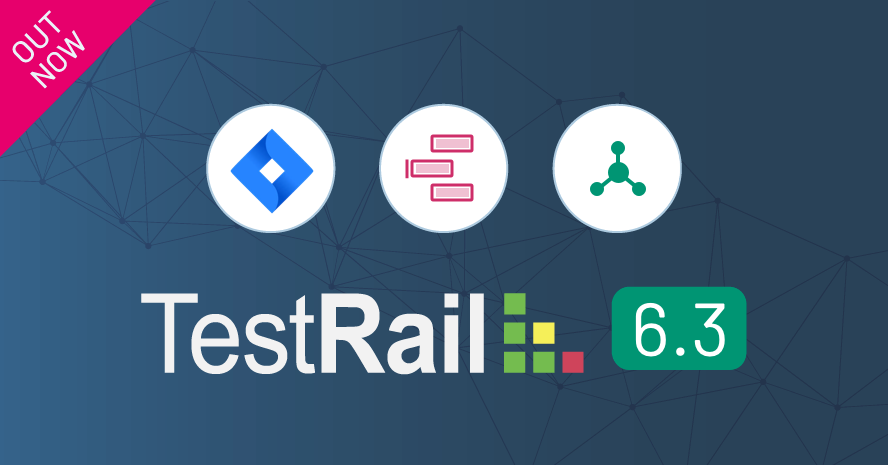 Announcing TestRail 6.3 with Enhanced Jira Integration
